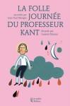 La folle journée du professeur Kant